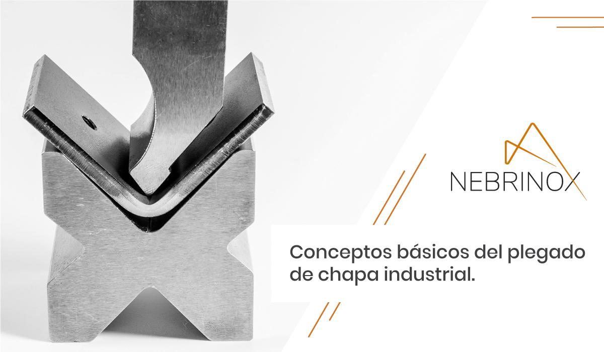 Conceptos básicos del plegado de chapa industrial