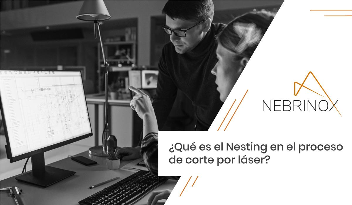 ¿Qué es el Nesting dentro del proceso de corte por láser?