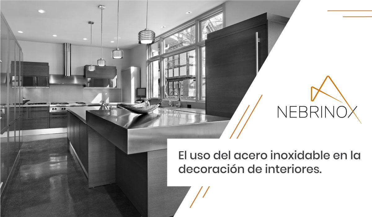 El uso del acero inoxidable en la decoración de interiores